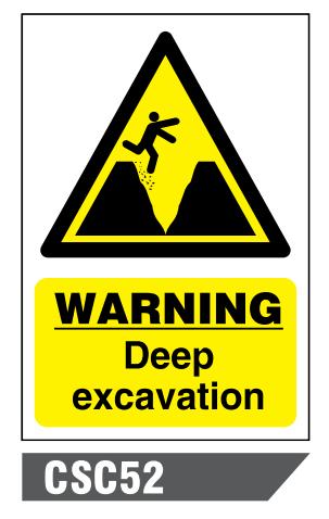 Csc52 Deep Excavation Sign A To Z Safety Centre Ppe Uniforms